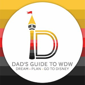 Dad's Guide to WDW   DREAM PLAN GO TO DISNEY